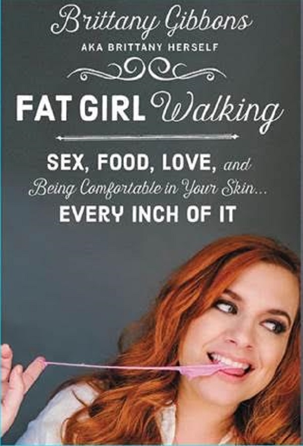 Fat Girl Walking Brittany Gibbons