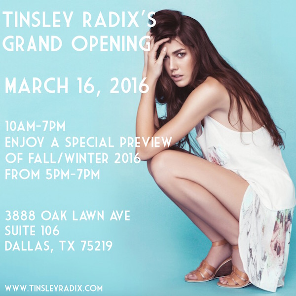 Tinsley Radix Grand Opening in Dallas