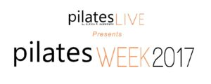 Pilates Week 2017 Presented by Alexia Hammonds of Pilates Live
